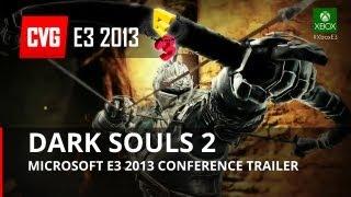 Dark Souls 2 Trailer E3 2013