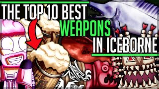 The Top 10 Most Stupid Weapons in Monster Hunter World Iceborne! (Which is YOURS!?) #iceborne #top10