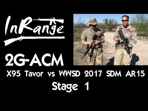 2G-ACM X95 Tavor & WWSD 2017 Beta DMR - Stage 1