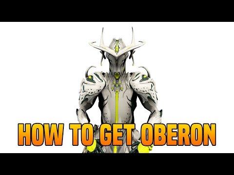 Warframe How To Get Oberon   Warframe How To Get All Oberon Parts
