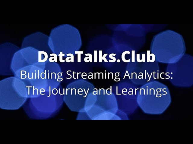 Building Streaming Analytics: The Journey and Learnings