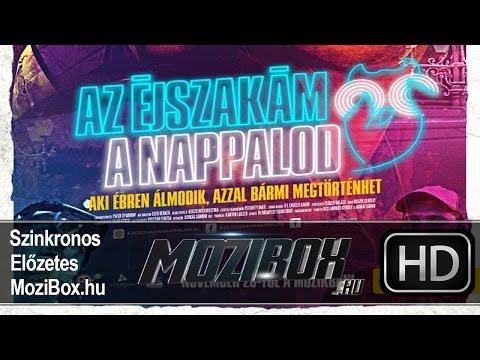 Az éjszakám a nappalod – magyar nyelvű előzetes (MoziBox.hu)