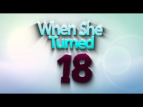 Now You Make Me Angry - When She Turned 18 (Official Lyric Video)