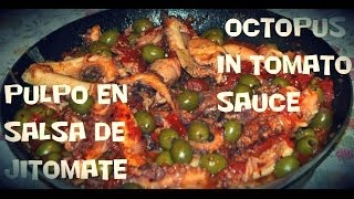Receta Pulpo En Salsa De Jitomate /  Recipe Octopus In Tomato Sauce