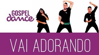 gospel dance vai adorando torpedo light coreografia oficial
