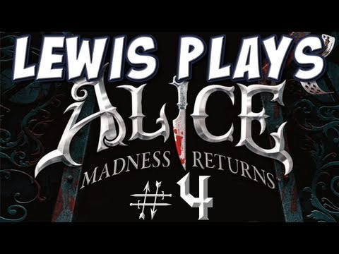 Yogscast - Lewis Plays! - Alice: Madness Returns, 4: A good worker is a live worker!