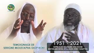 Témoignage de Serigne Moustapha Diop koki sur Serigne Atou Diagne