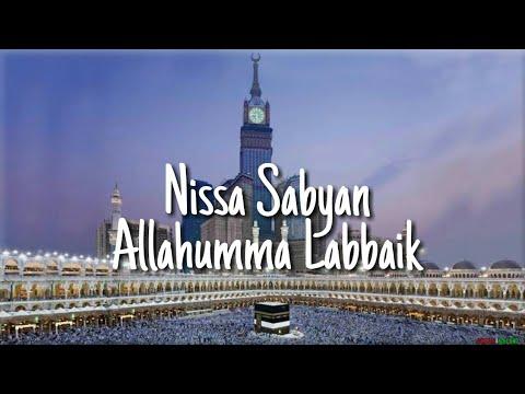 Nissa Sabyan - Allahumma Labbaik (Vidio Lirik)