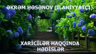 EKREM HESENOV XARICILER HAQQINDA HEDISLER