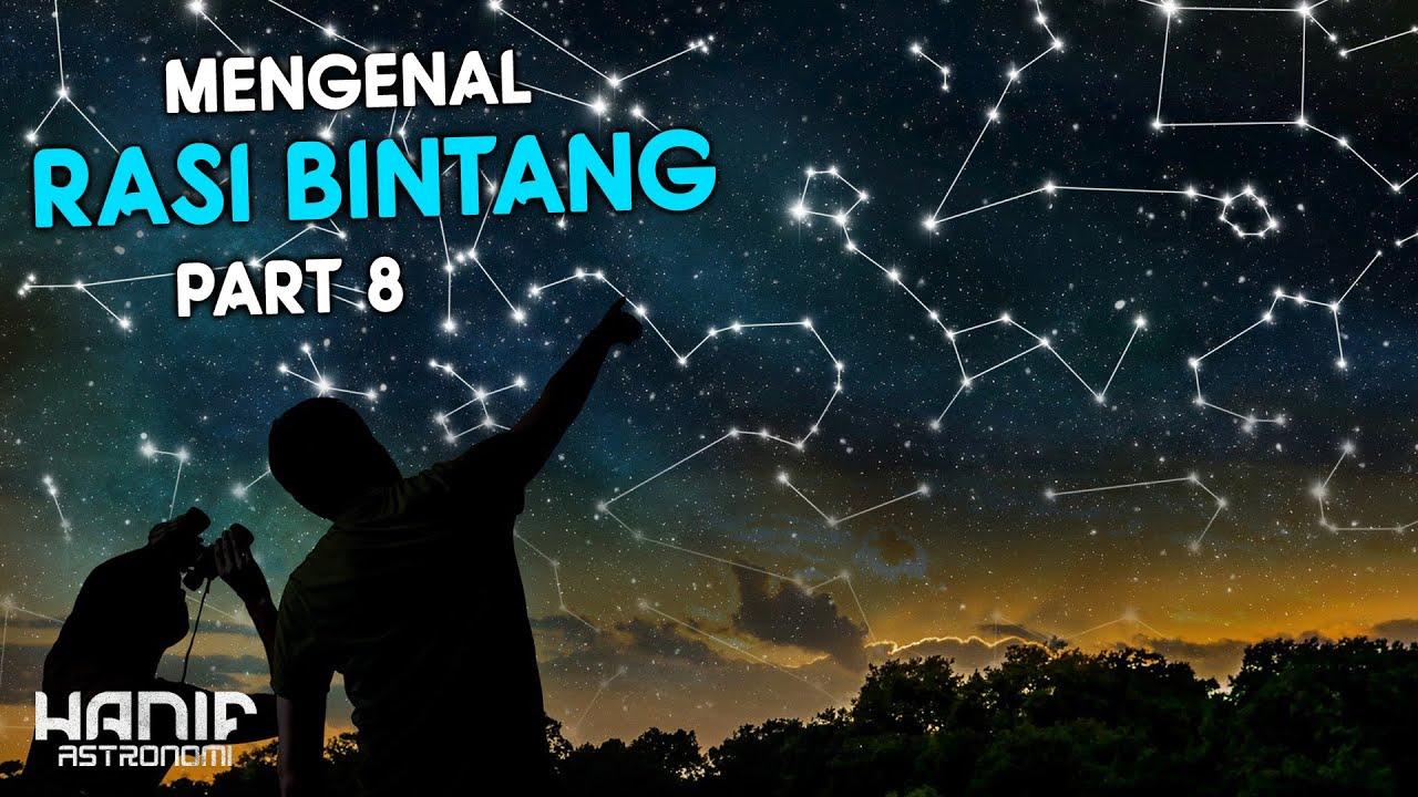 Mengenal Rasi Bintang atau Konstelasi Bintang Part 8
