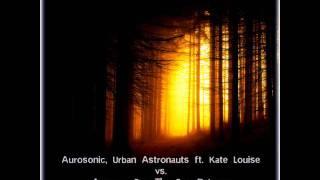 Aurosonic, Urban Astronauts vs  Agnes - See The Sun Release (everlast js & nova star69 mashup)