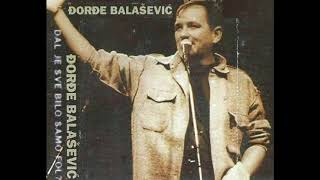 Djordje Balasevic - Slovenska - (Live) - (Audio 1997) HD