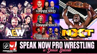 Survivor Series Predictions, AEW Dynamite & NXT! | Speak Now Pro Wrestling w/ Denise Salcedo Ep. 8