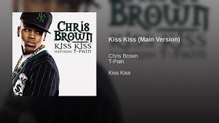 Kiss Kiss (Main Version)