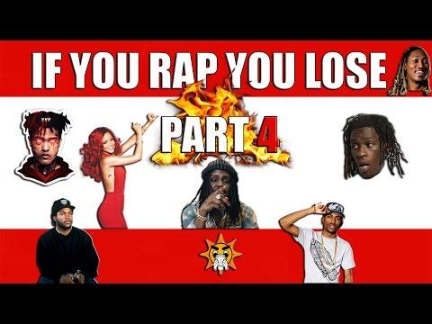 If You Rap You Lose (Part 4) 🤐