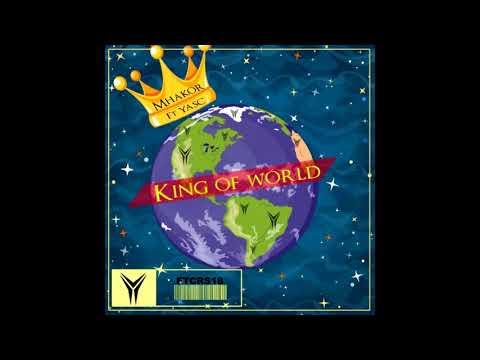 Mhakor Ft Yasc-King of World (Original Mix)
