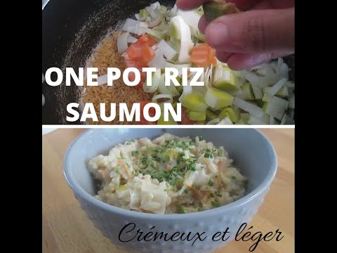 one-pot-riz-saumon- -crÈmeux-et-lÉger- -healthy- -avec-poireaux- -recette-minceur