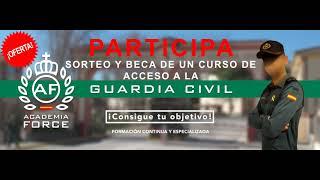 PARTICIPA SORTEO Y BECA DE UN CURSO DE ACCESO A LA GUARDIA CIVIL ACADEMIA FORCE