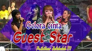 GELORA CINTA - ALL artis Guest star musik