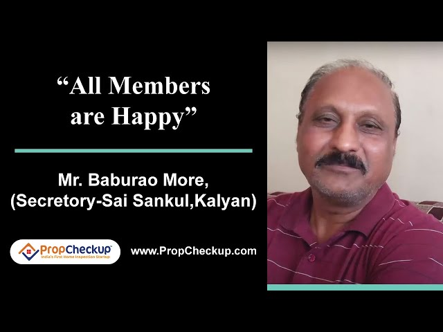 Home Inspection- Leakage issue- Propcheckup review- Mr Baburao More (Secretory - Sai Sankul, Kalyan)