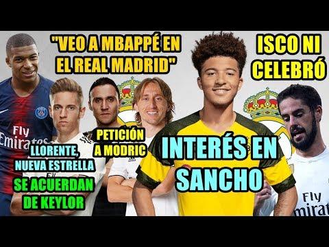 "INTERÉS EN JADON SANCHO | ISCO NI CELEBRÓ | ""VEO A MBAPPÉ EN EL MADRID"" | KEYLOR, LLORENTE, MODRIC.."