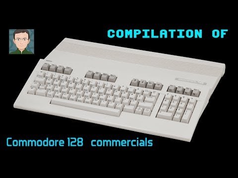 Compilation Of Commodore 128 Commercials
