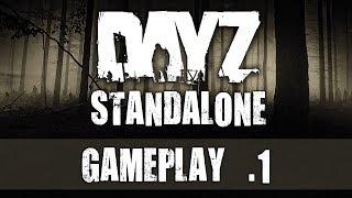 DayZ Standalone - Gameplay #1 - Die ersten Schritte [German Let