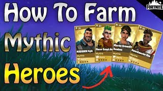 FORTNITE - How To Farm Mythic Heroes And Training Manuals After Patch 4.5