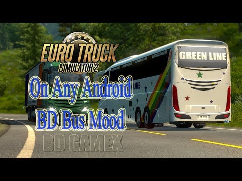 Euro Truck Simulator 2 On  Android // BD Bus Mood // With Download Link