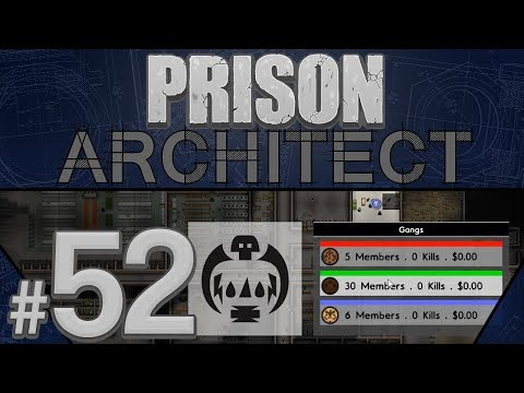 Prison Architect - Losing Control - PART #52