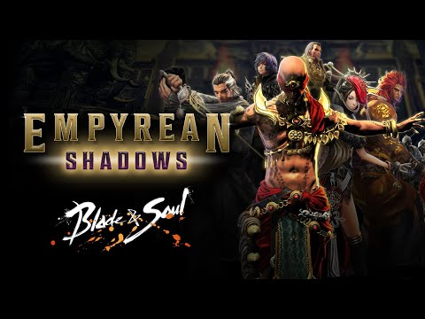 Blade & Soul: Empyrean Shadows Official Trailer