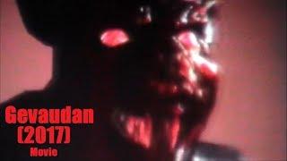 Gevaudan Чупакабра фильм horror movie (2017) короткометражный фильм ужасов