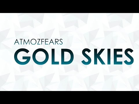 Atmozfears - Gold Skies (Official Decibel 2015 Weekend Soundtrack) [FULL HQ + HD]