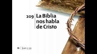 Himno 209 La Biblia nos habla de Cristo Nuevo Himnario Adventista
