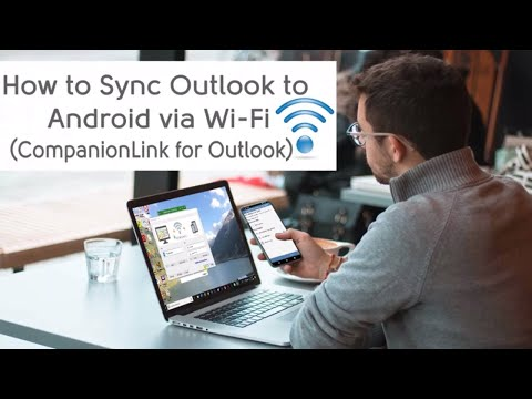 Sync Outlook To Android Via Wi-fi Using CompanionLink For Outlook