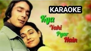 Kya yehi pyar hai karaoke male part lyrics in Description