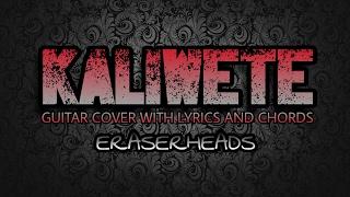 Kaliwete - Eraserheads (Guitar Cover With Lyrics & Chords)