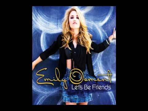 Emily Osment -Let's Be Friends  (Full Song + Lyrics)