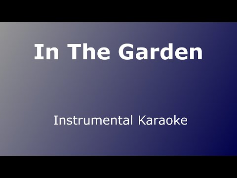 In the garden - Karaoke - Hymn - Public Domain