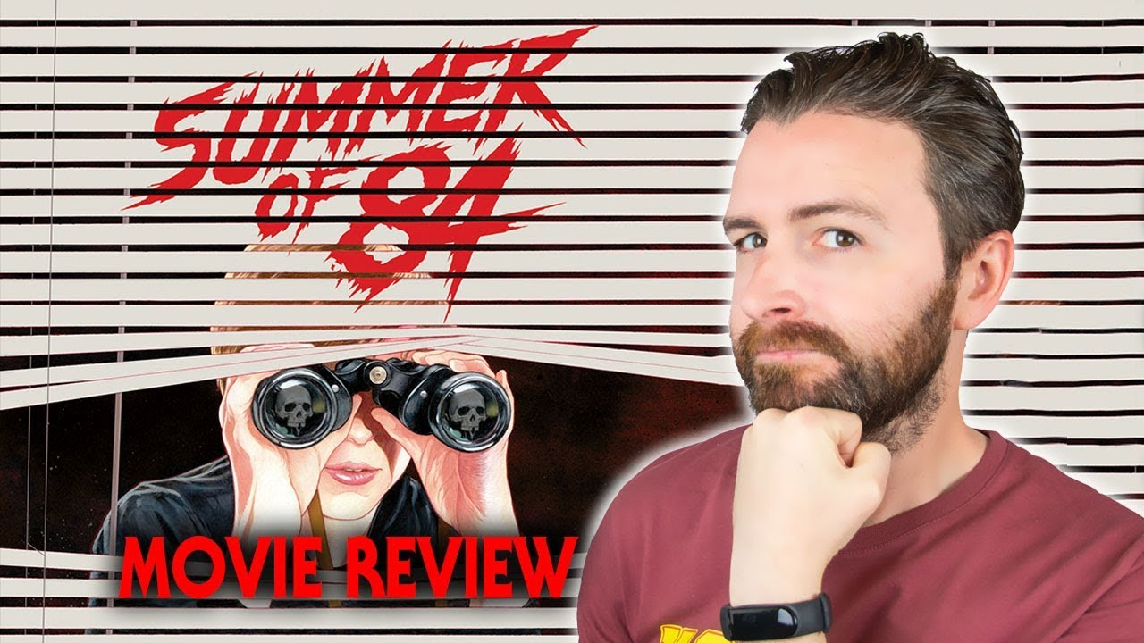 Summer of 84 (2018) - Movie Review