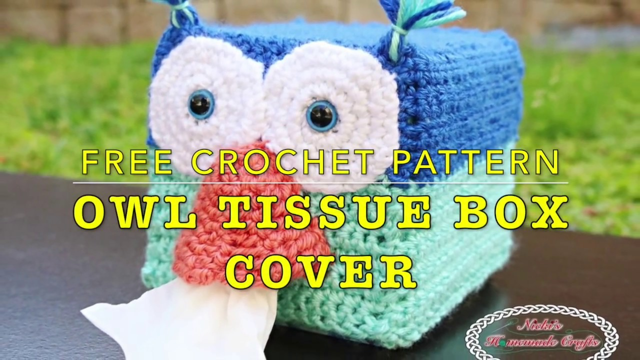 Quick Look on how to make the Owl Tissue Box Cover - Free Crochet ...