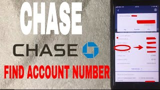 ✅  How To Find Chase Account Number In App 🔴