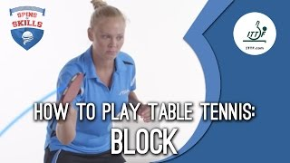 How to play table tennis - Block