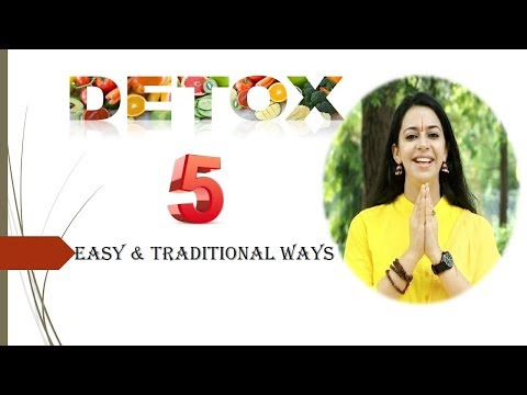 5 Easy & Traditional ways to detoxify / detoxification | belly fat detox