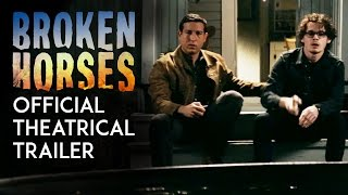 Broken Horses | Official Theatrical Trailer [HD]