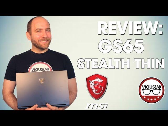MSI GS65 STEALTH THIN - Portátil - Promo Review - Viciuslab