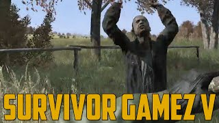 SURVIVOR GAMEZ V! (DayZ Standalone)