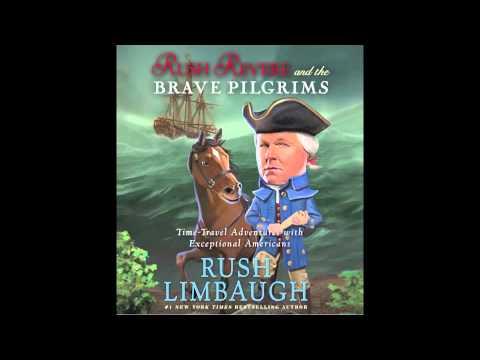 Rush Limbaugh On His Rush Revere And The Brave Pilgrims