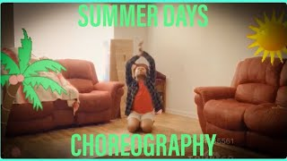 Choreography: Summer Days (ft. Macklemore & Fall Out Boy) - Martin Garrix