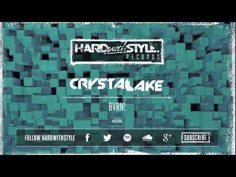 Crystal Lake - BVRN! (Preview) [Out Now]